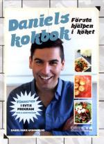 Daniels Kokbok -  Första Hjälpen I Köket