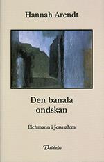 Den Banala Ondskan - Eichmann I Jerusalem