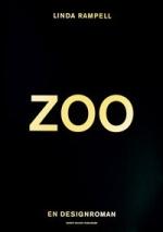 Zoo - En Designroman