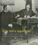 Det Stora Uppdraget - Perspektiv På Folkmusikkommissionen I Sverige 1908-2008