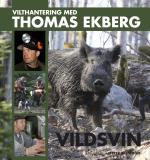 Vilthantering Med Thomas Ekberg - Vildsvin