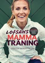 Lofsans Mammaträning - Skapa Formen Med Kompletta Träningsprogram