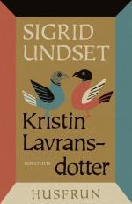 Kristin Lavransdotter - 2. Husfrun