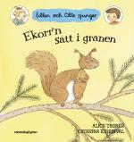 Ekorr`n Satt I Granen - Ellen Och Olle Sjunger