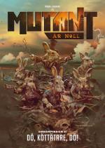 Mutant- År Noll. Zonkompendium 4, Dö, Köttätare, Dö