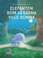 Elefanten Som Så Gärna Ville Somna - En Annorlunda Godnattsaga