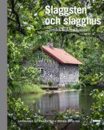 Slaggsten & Slagghus - Unika Kulturskatter