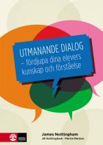 Utmanande Dialog - Fördjupa Dina Elevers Kunskap Och Förståelse