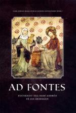 Ad Fontes - Festskrift Till Olof Andrén På 100-årsdagen