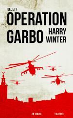 Operation Garbo - En Trilogi. Del 1