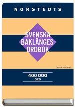 Norstedts Svenska Baklängesordbok