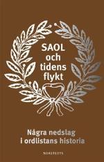 Saol Och Tidens Flykt - Några Nedslag I Ordlistans Historia