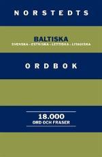 Norstedts Baltiska Ordbok - Svenska-estniska-lettiska-litauiska
