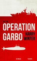 Operation Garbo - En Trilogi. Del 2