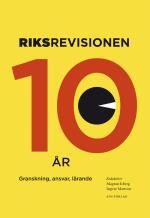 Riksrevisionen Tio År - Granskning, Ansvar, Lärande