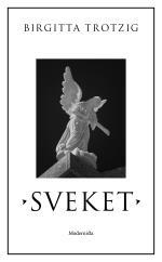 Sveket - En Berättelse