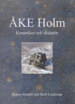 Åke Holm - Keramiker Och Skulptör