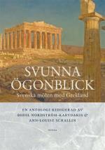 Svunna Ögonblick - Svenska Möten Med Grekland