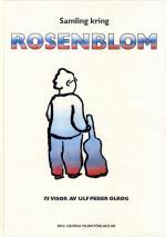 Samling Kring Rosenblom - 75 Visor Av Ulf Peder Olrog
