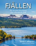 Fjällen - The Swedish Mountains - Das Schwedische Fjäll