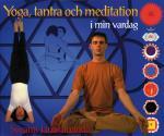 Yoga, Tantra Och Meditation I Min Vardag