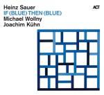 If (Blue) Then (Blue)