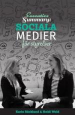 Executive Summary - Sociala Medier För Styrelser