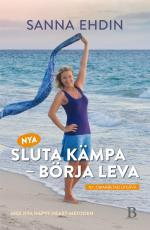 Nya Sluta Kämpa - Börja Leva - Med Happy Heart-metoden