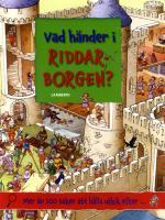Vad Händer I Riddarborgen?
