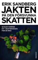 Jakten På Den Försvunna Skatten - Så Blev Sverige Ett Skatteparadis För De Rika