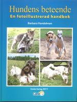 Hundens Beteende - En Fotoillustrerad Handbok