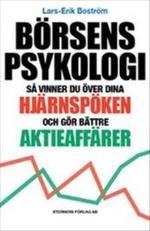 Börsens Psykologi - Så Vinner Du Över Dina Hjärnspöken Och Gör Bättre Aktieaffärer