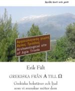Grekiska Från A Till O - Grekiska Bokstäver Och Ljud Som Vi Svenskar Möter Dem