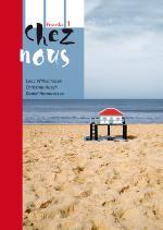 Chez Nous 1 Allt I Ett-bok Inkl. Ljudfiler Och Elevwebb