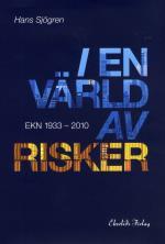 I En Värld Av Risker - Ekn 1933-2010