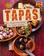 Tapas - Små, Temperamentsfulla Och Typiskt Spanska