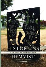 Historiens Hemvist Ii - Etik, Politik Och Historikerns Ansvar