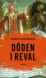 Döden I Reval - Kuriösa Berättelser Från En Gammal Stad