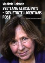 Svetlana Aleksijevitj - Sovjetintelligentians Röst