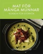 Mat För Många Munnar - Kokbok För Storkök