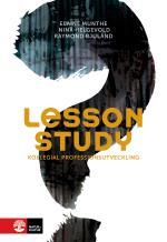 Lesson Study - Kollegial Professionsutveckling