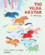Tio Vilda Hästar - En Räknesaga