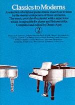 Classics To Moderns Piano Bk 2