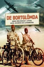 De Bortglömda - Andra Världskriget I Afrika, Asien, Oceanien Och Latinamerika