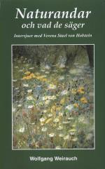 Naturandarna Och Vad De Säger - Intervjuer Med 17 Naturväsen Förmedlade Genom Verena Stael Von Holstein
