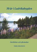 50 År I Ludvikabygden