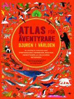 Atlas För Äventyrare - Djuren I Världen