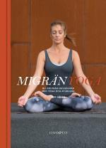 Migränyoga - Bli Fri Från Huvudvärk Med Yoga Och Ayurveda
