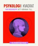 Psykologi I Kvadrat - 100 Begrepp Att Känna Till