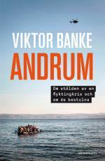 Andrum - Om Stölden Av En Flyktingkris Och Om De Bestulna